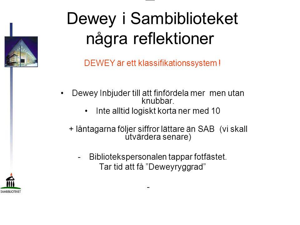 – Dewey i Sambiblioteket några reflektioner