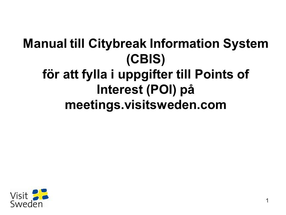 Manual till Citybreak Information System (CBIS) för att fylla i uppgifter till Points of Interest (POI) på meetings.visitsweden.com