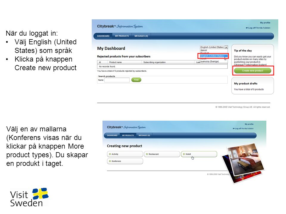 När du loggat in: Välj English (United States) som språk. Klicka på knappen Create new product.