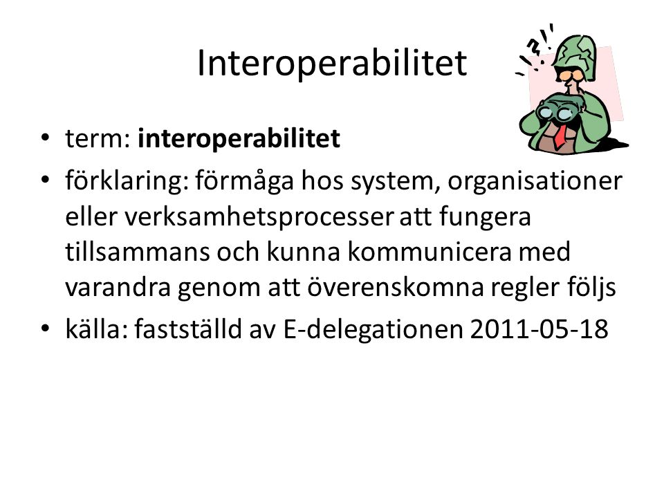 Interoperabilitet term: interoperabilitet