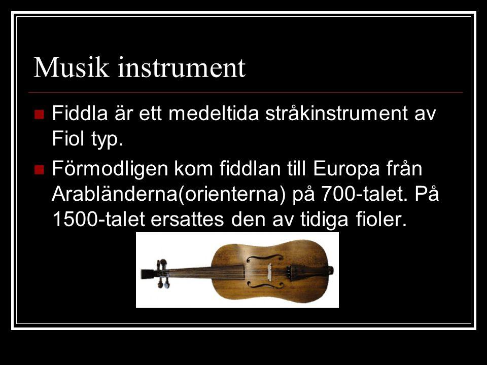 Musik instrument Fiddla är ett medeltida stråkinstrument av Fiol typ.