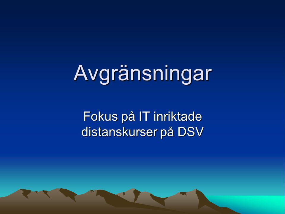 Fokus på IT inriktade distanskurser på DSV