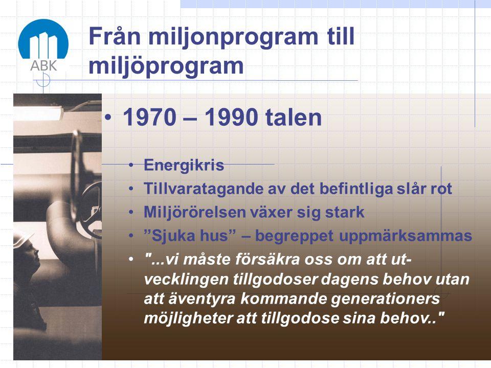 Från miljonprogram till miljöprogram