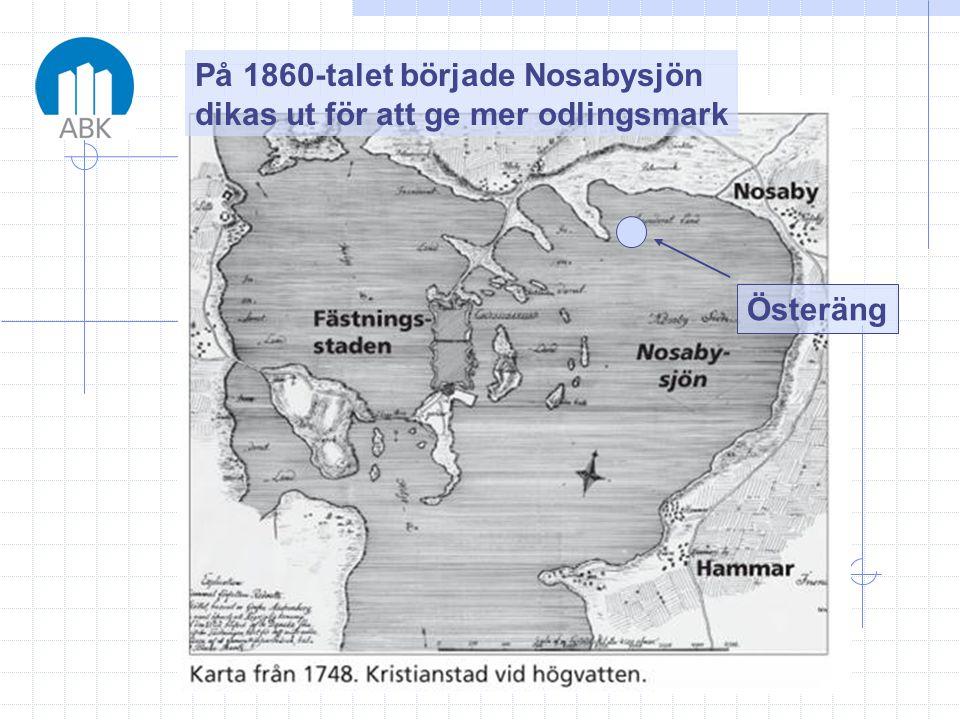 På 1860-talet började Nosabysjön