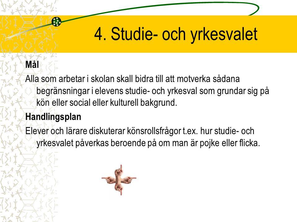 4. Studie- och yrkesvalet
