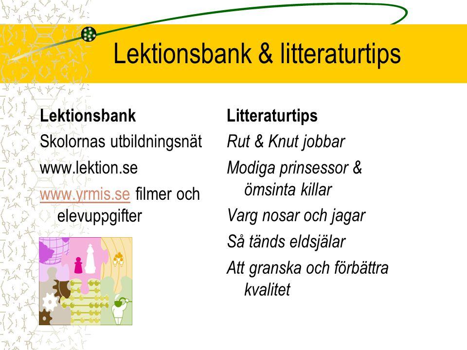 Lektionsbank & litteraturtips