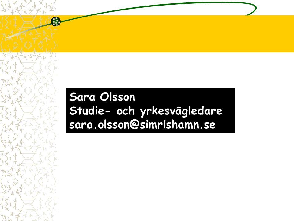 Sara Olsson Studie- och yrkesvägledare