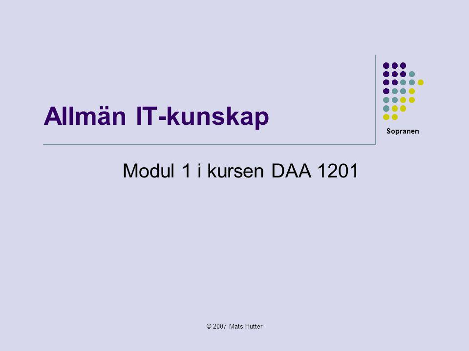 Allmän IT-kunskap Modul 1 i kursen DAA 1201