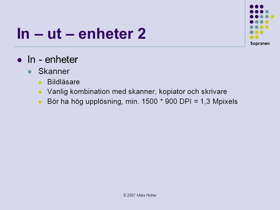 In – ut – enheter 2 In - enheter Skanner Bildläsare
