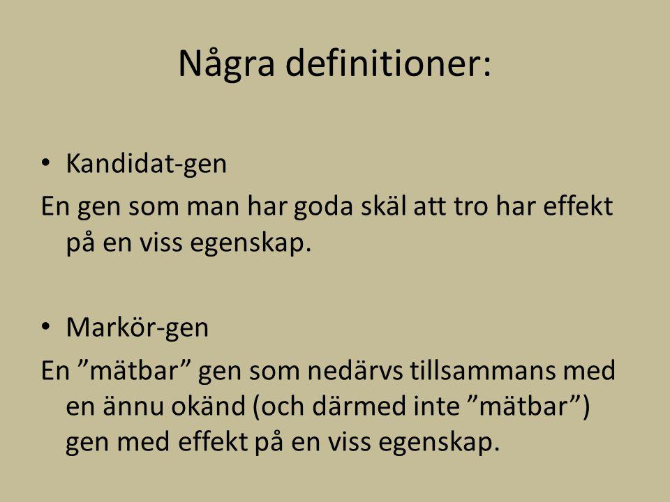 Några definitioner: Kandidat-gen