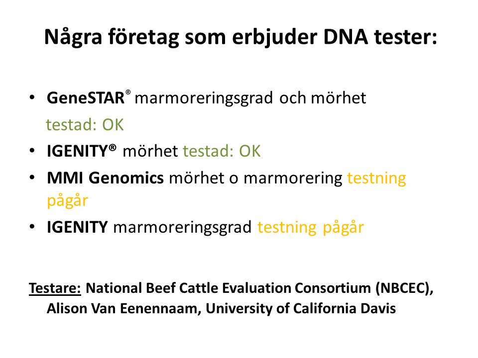 Några företag som erbjuder DNA tester: