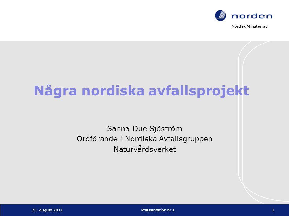 Några nordiska avfallsprojekt