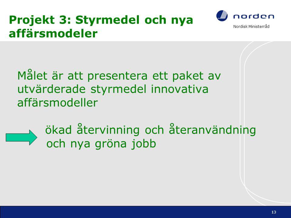 Projekt 3: Styrmedel och nya affärsmodeler