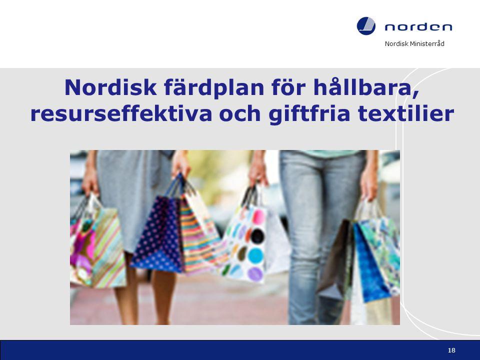 Nordisk färdplan för hållbara, resurseffektiva och giftfria textilier