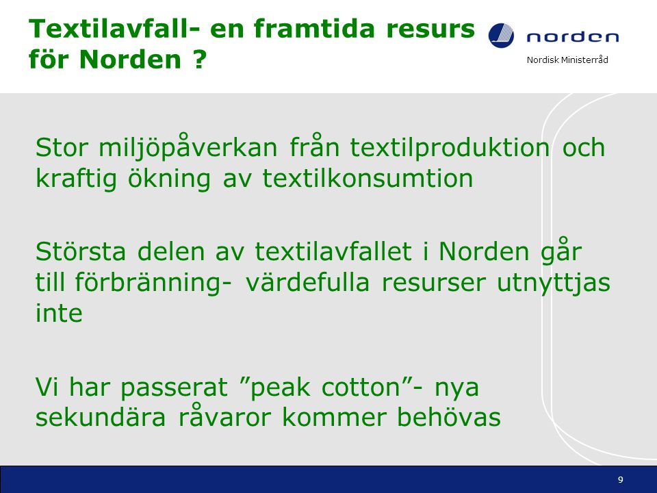 Textilavfall- en framtida resurs för Norden