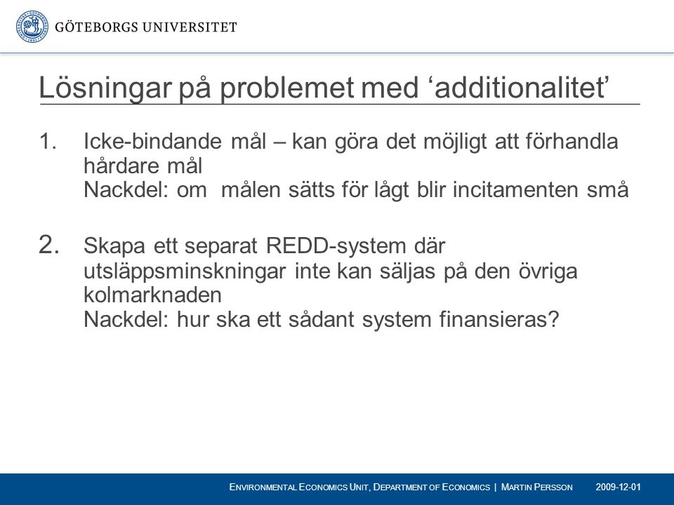 Lösningar på problemet med 'additionalitet'