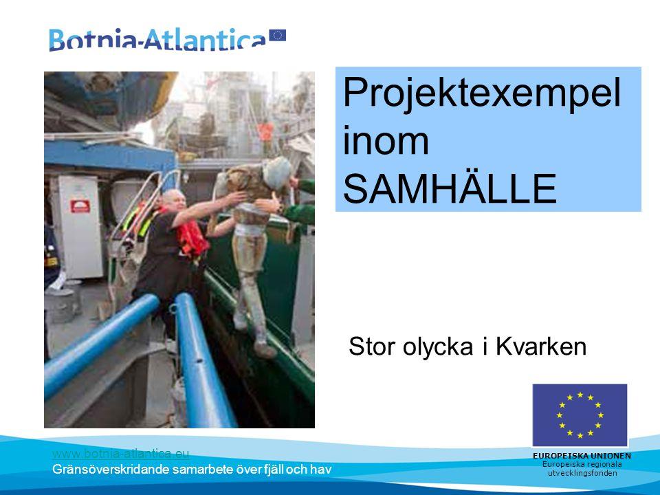Projektexempel inom SAMHÄLLE