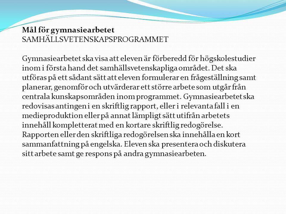 Mål för gymnasiearbetet SAMHÄLLSVETENSKAPSPROGRAMMET
