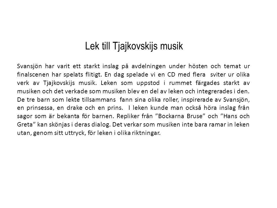 Lek till Tjajkovskijs musik