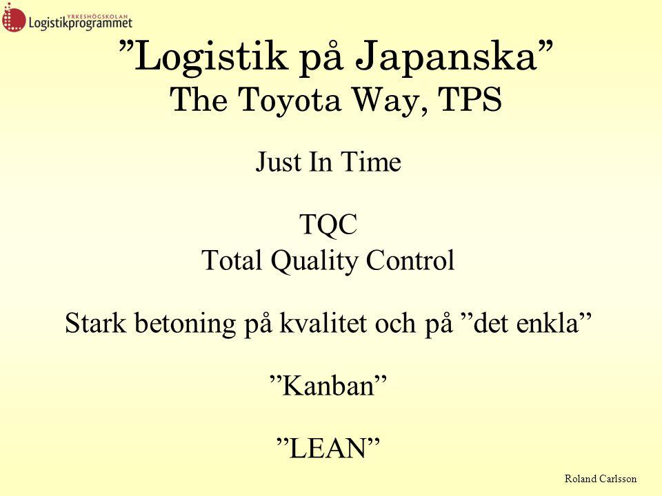 Logistik på Japanska The Toyota Way, TPS