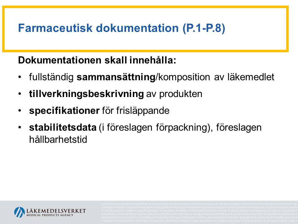Farmaceutisk dokumentation (P.1-P.8)
