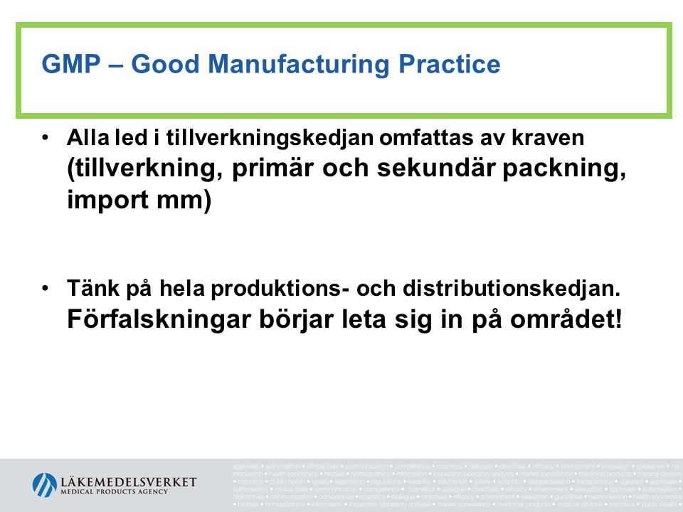 GMP – Good Manufacturing Practice
