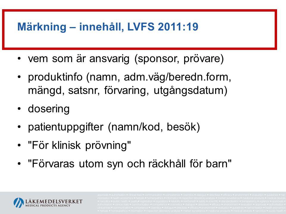 Märkning – innehåll, LVFS 2011:19