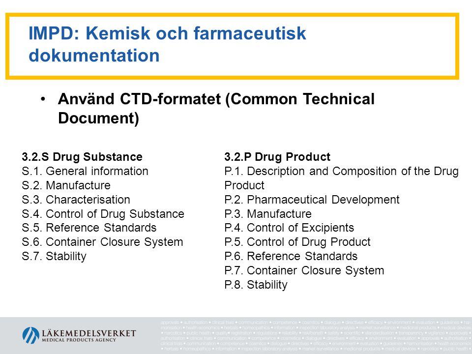IMPD: Kemisk och farmaceutisk dokumentation