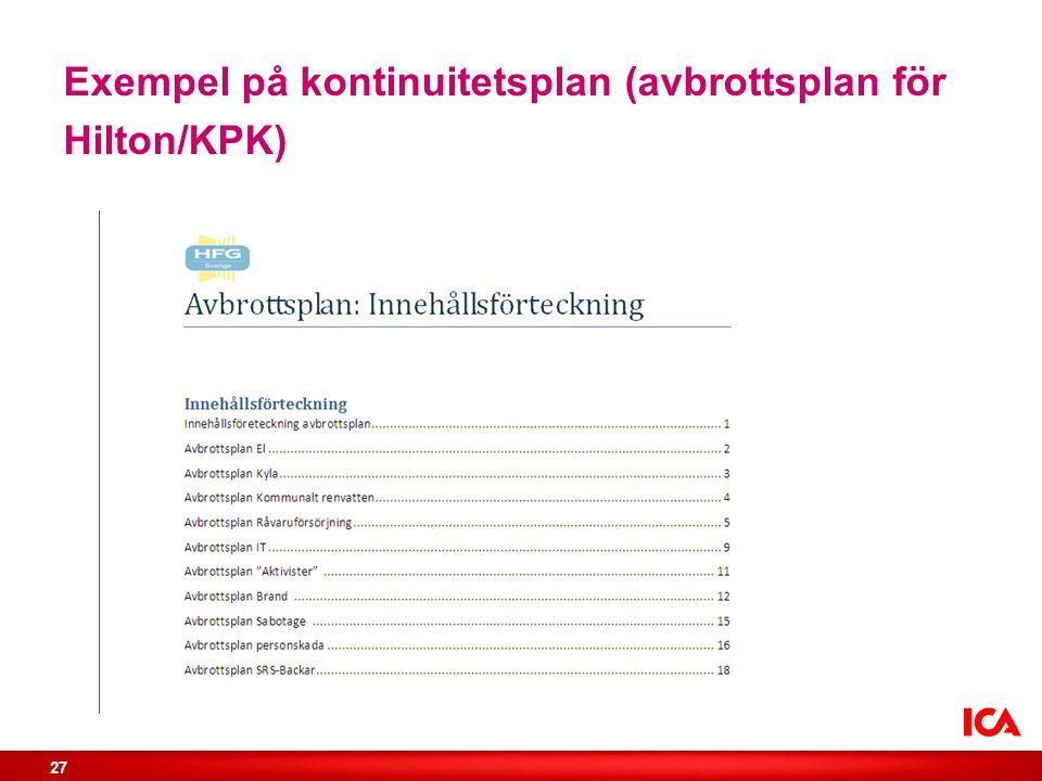 Exempel på kontinuitetsplan (avbrottsplan för Hilton/KPK)
