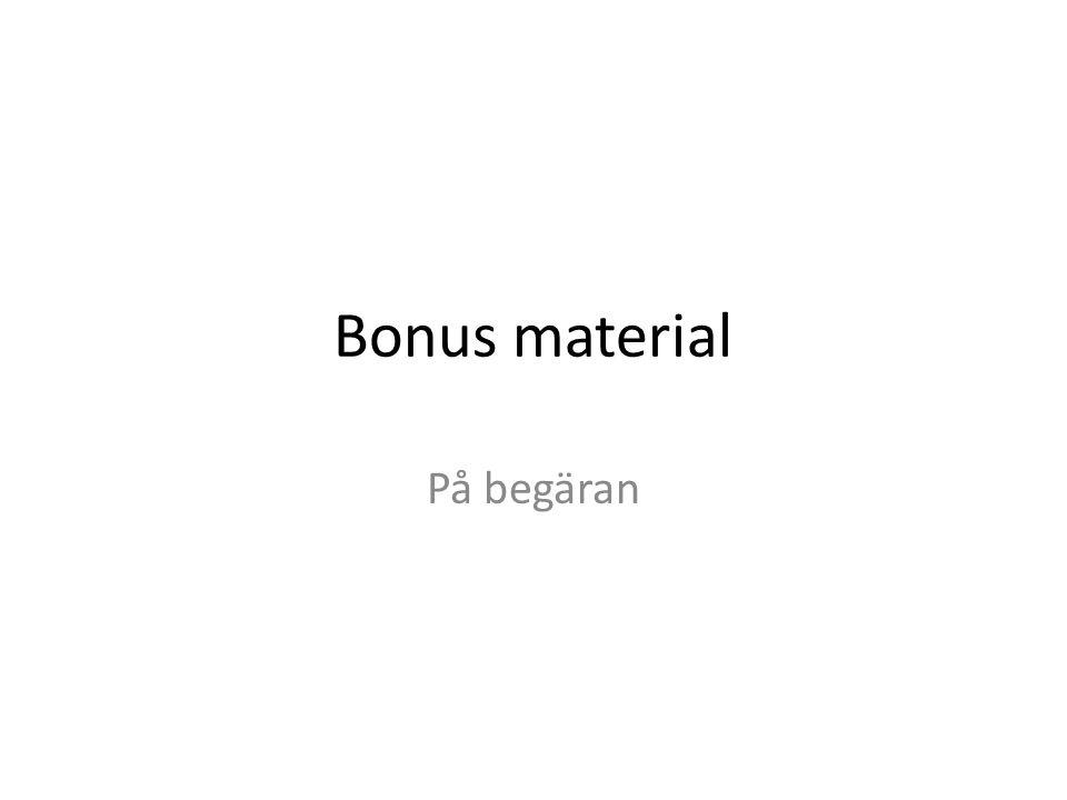 Bonus material På begäran