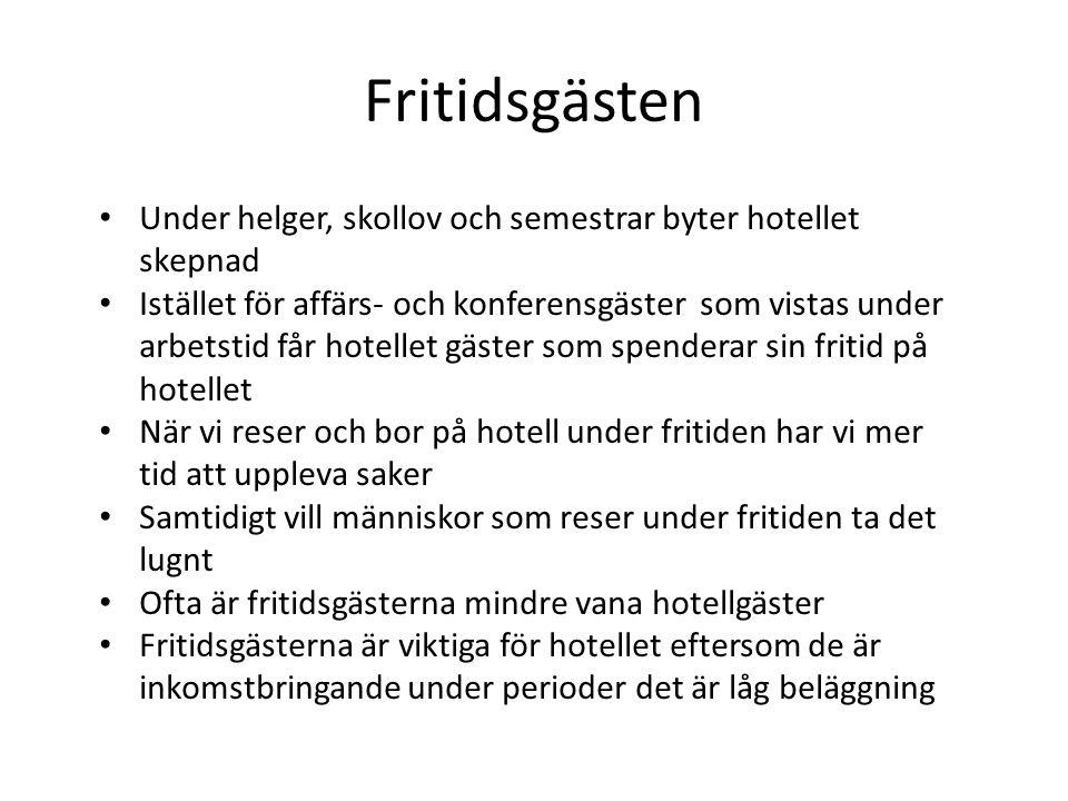 Fritidsgästen Under helger, skollov och semestrar byter hotellet skepnad.