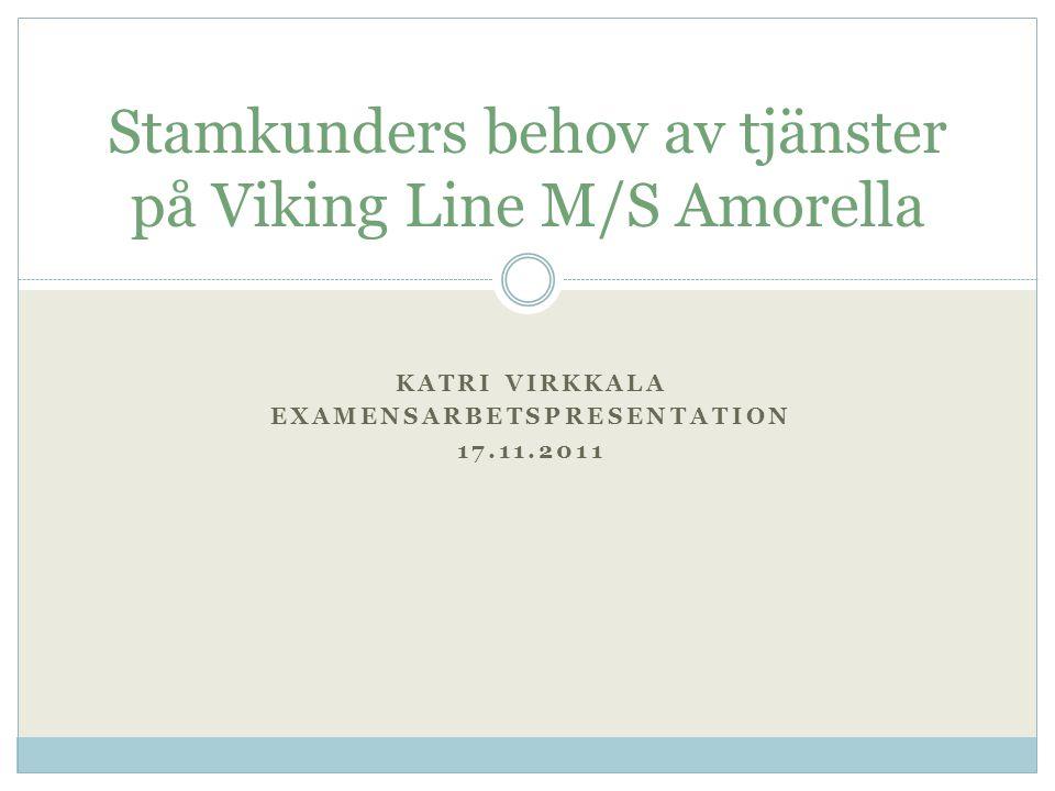 Stamkunders behov av tjänster på Viking Line M/S Amorella