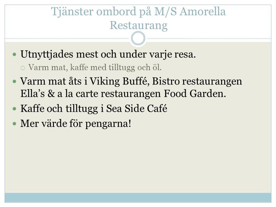 Tjänster ombord på M/S Amorella Restaurang