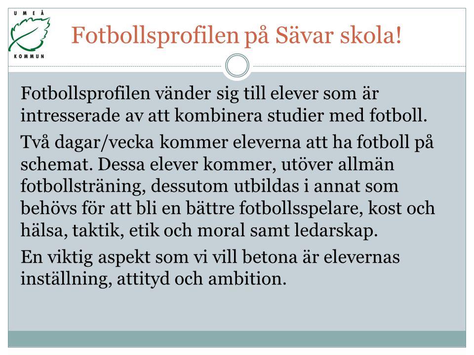Fotbollsprofilen på Sävar skola!