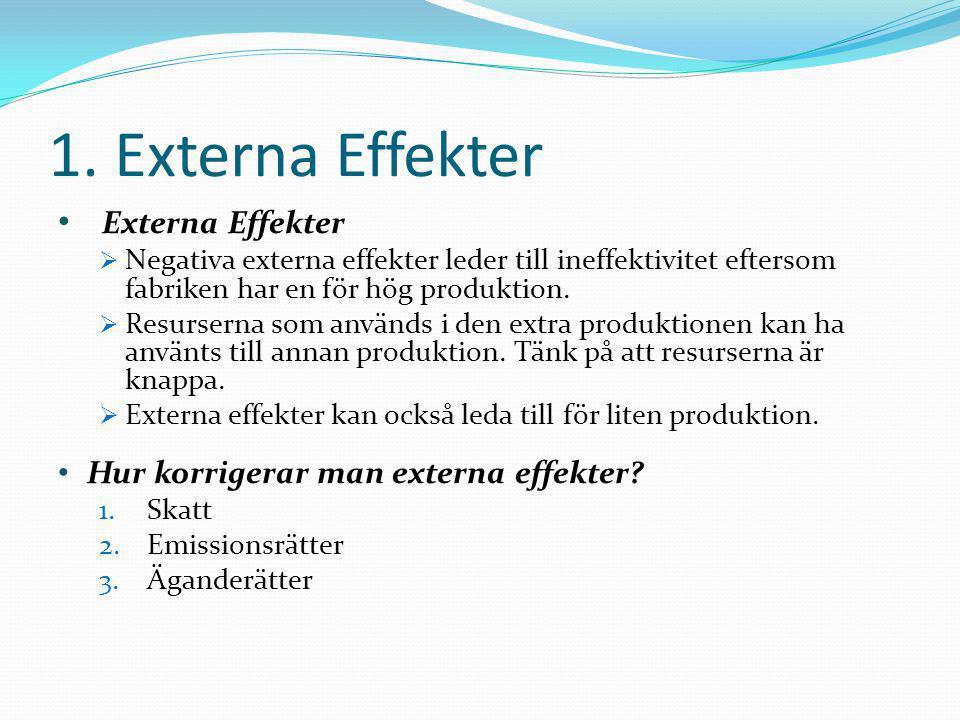 1. Externa Effekter Externa Effekter