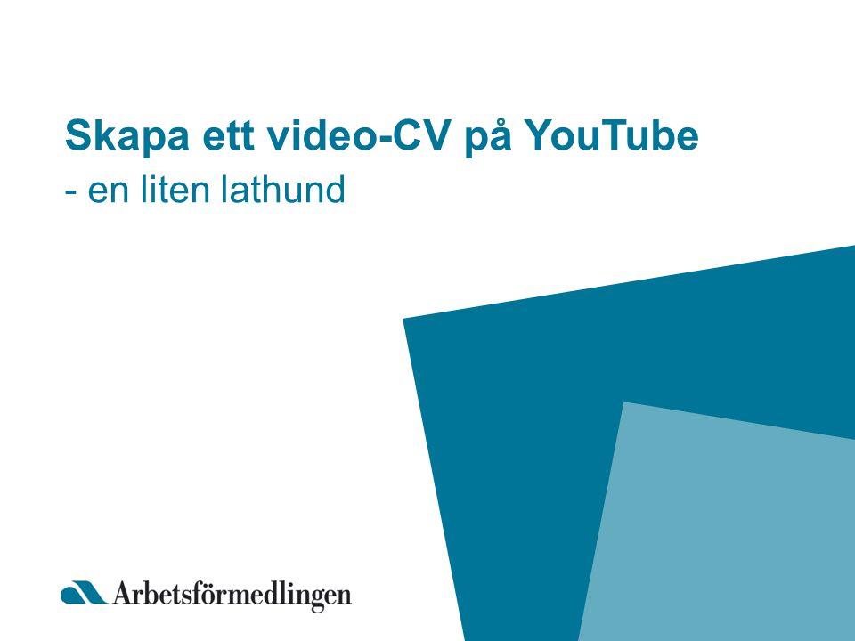 Skapa ett video-CV på YouTube