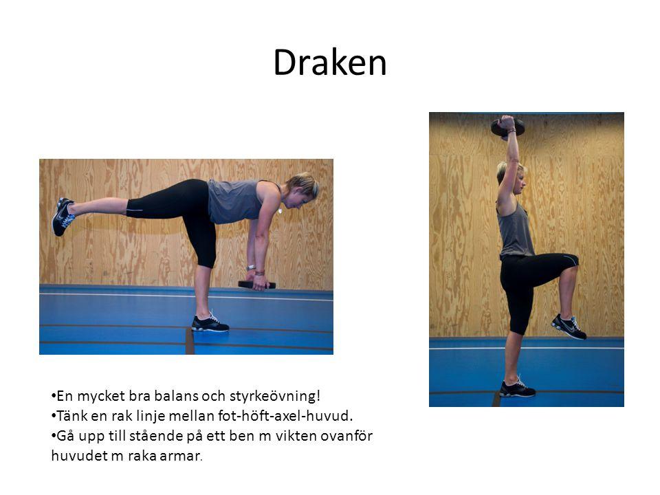 Draken En mycket bra balans och styrkeövning!