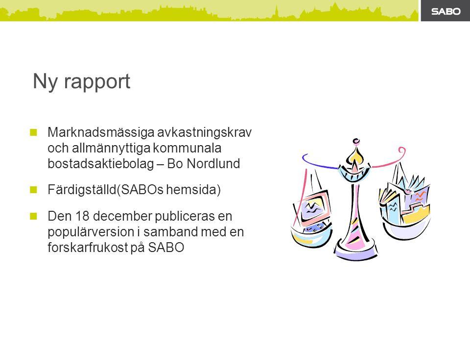 Ny rapport Marknadsmässiga avkastningskrav och allmännyttiga kommunala bostadsaktiebolag – Bo Nordlund.