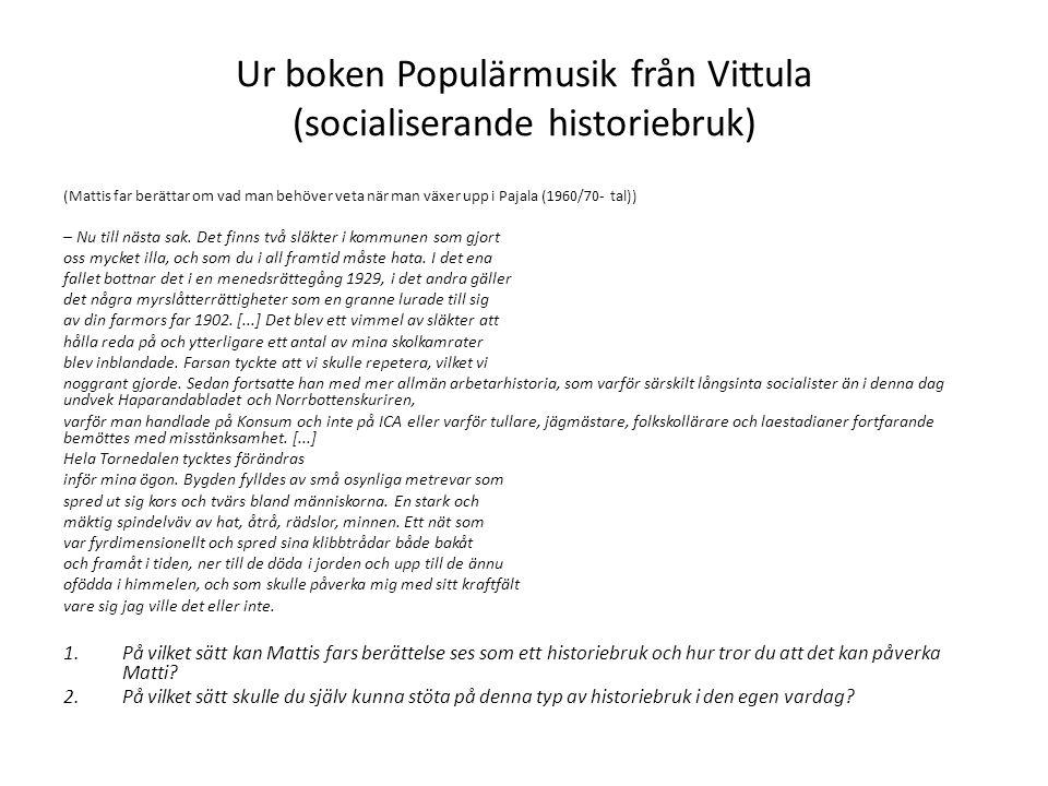 Ur boken Populärmusik från Vittula (socialiserande historiebruk)
