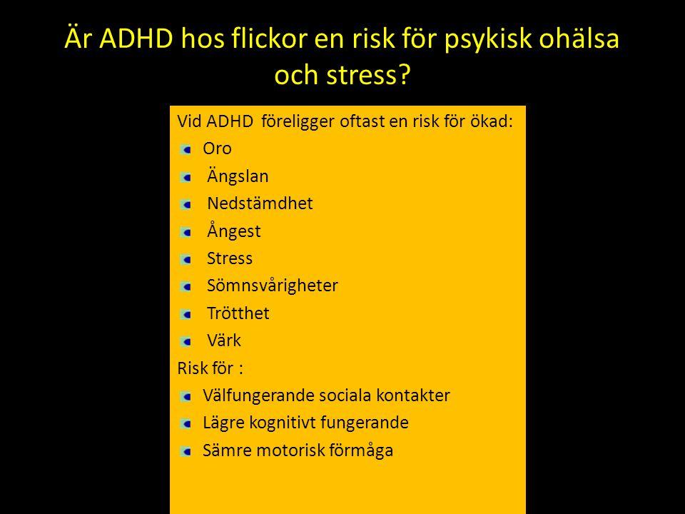 Är ADHD hos flickor en risk för psykisk ohälsa och stress
