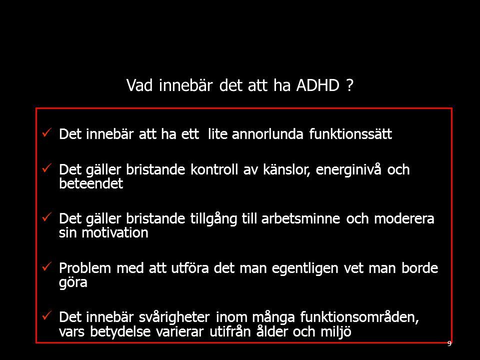 Vad innebär det att ha ADHD