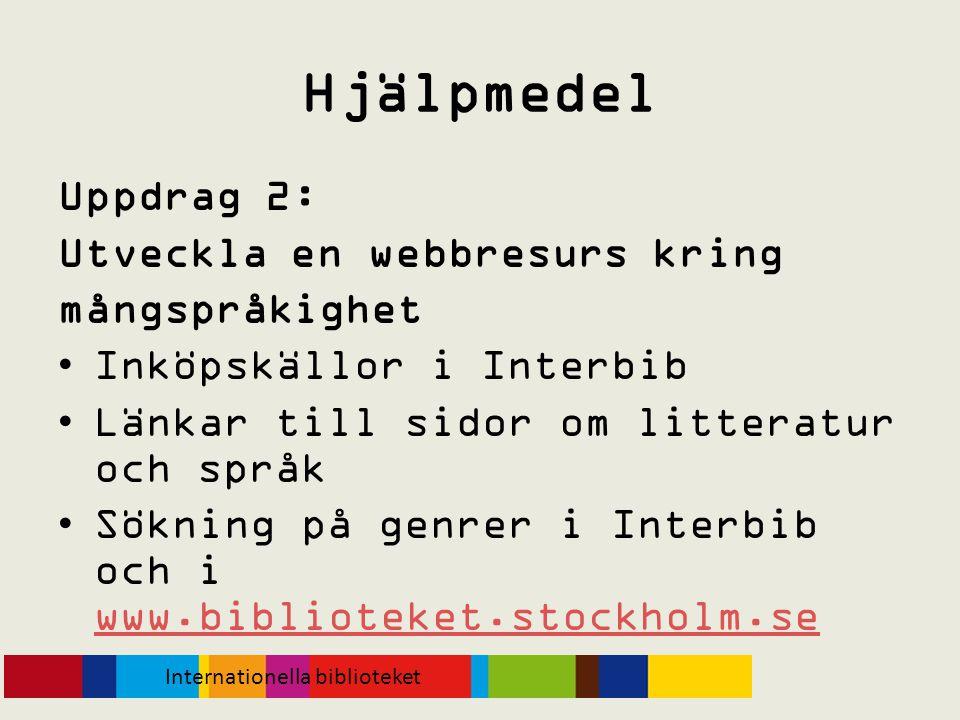 Hjälpmedel Uppdrag 2: Utveckla en webbresurs kring mångspråkighet