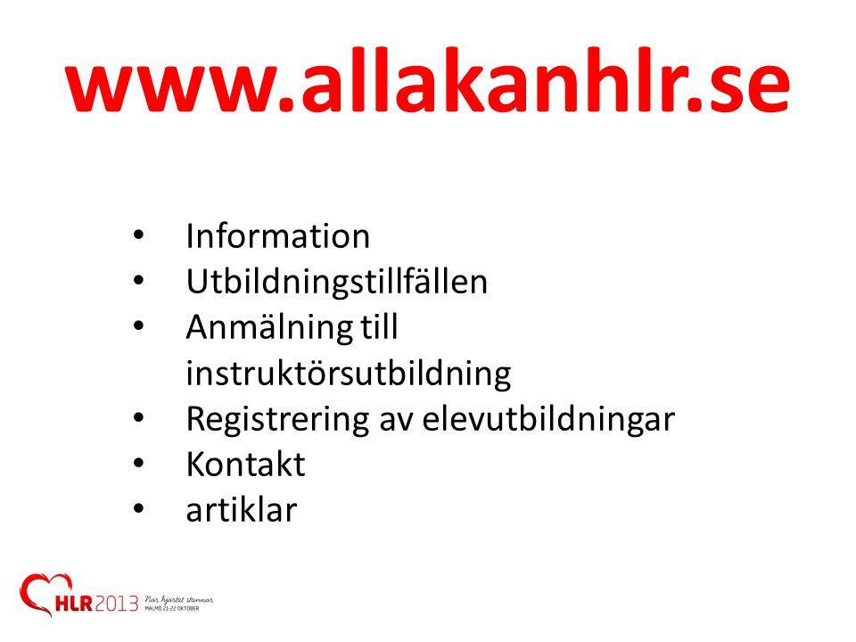 www.allakanhlr.se Information Utbildningstillfällen