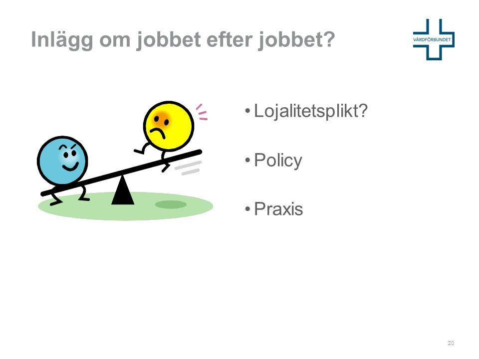 Inlägg om jobbet efter jobbet