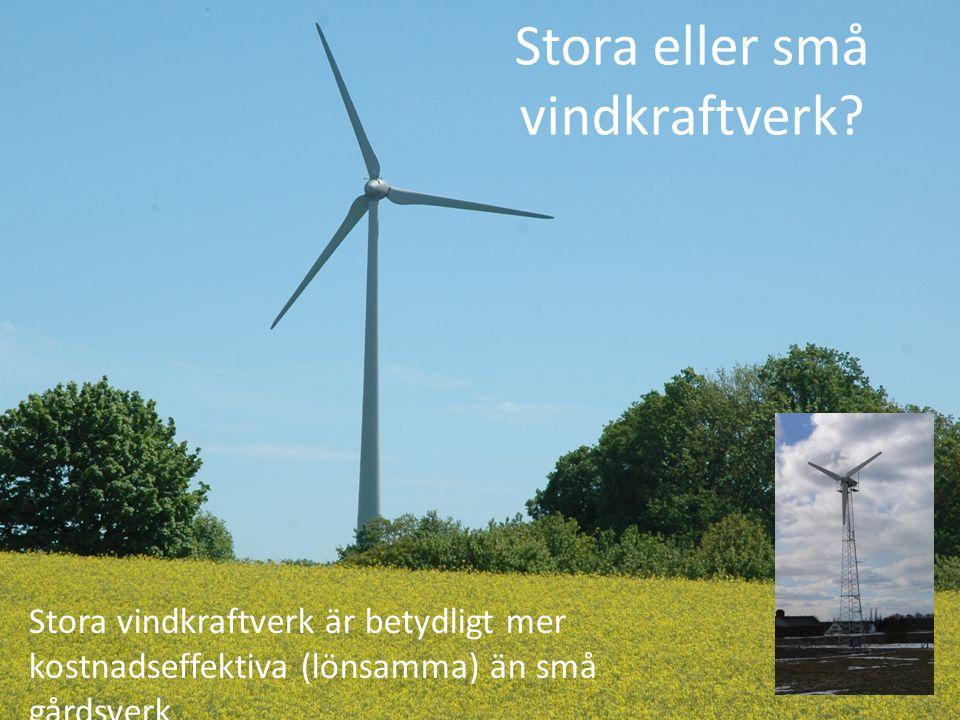 Stora eller små vindkraftverk