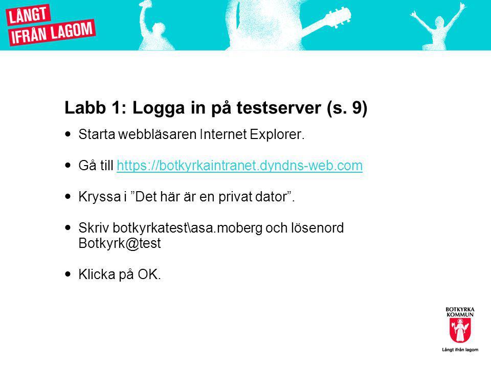 Labb 1: Logga in på testserver (s. 9)