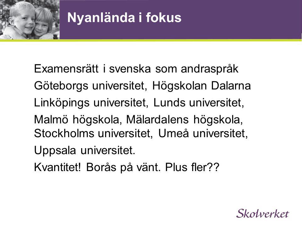 Nyanlända i fokus Examensrätt i svenska som andraspråk