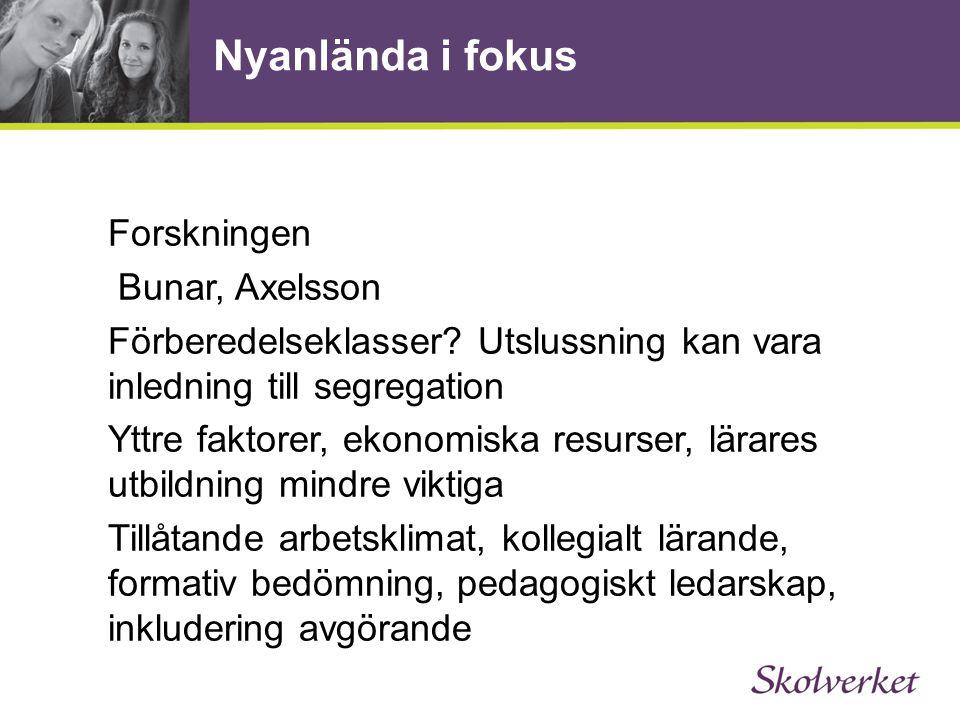 Nyanlända i fokus Forskningen Bunar, Axelsson