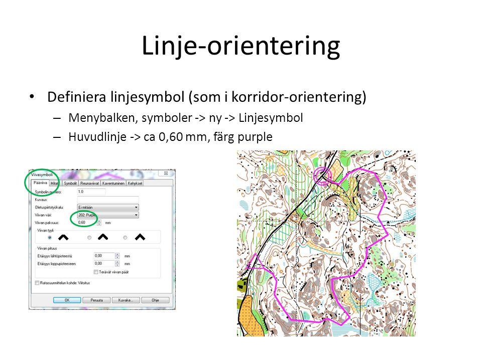 Linje-orientering Definiera linjesymbol (som i korridor-orientering)