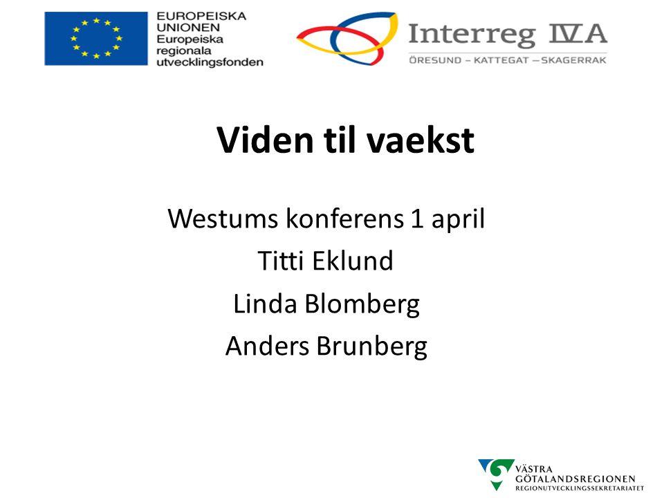 Westums konferens 1 april Titti Eklund Linda Blomberg Anders Brunberg